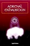 Adrenal Exhaustion.gif (11423 bytes)